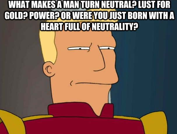 """Filthy neutrals!"" -- Commodore 64 Zapp Brannigan"