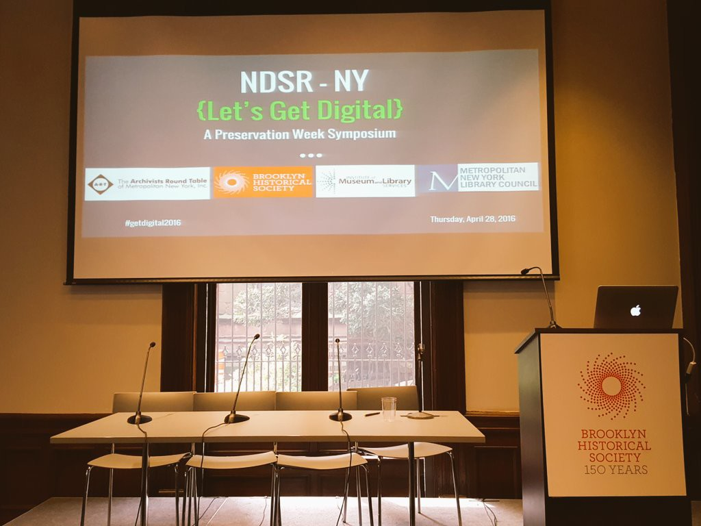 {Lets Get Digital} - NDSR-NY Symposium at the Brooklyn Historical Society, with sponsorship from BHS, IMLS, and the Archivists Round Table of New York.